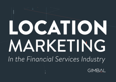 Location Marketing in the Financial Services Industry