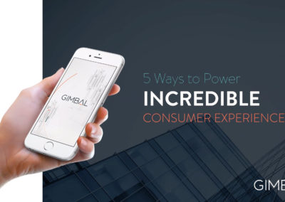 Webinar: 5 Ways to Power Incredible Consumer Experiences